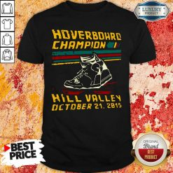 Hoverboard Champion Hill Valley October 21 2015 Shirt-Design By Soyatees.com