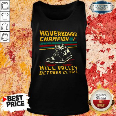Hoverboard Champion Hill Valley October 21 2015 Tank Top-Design By Soyatees.com