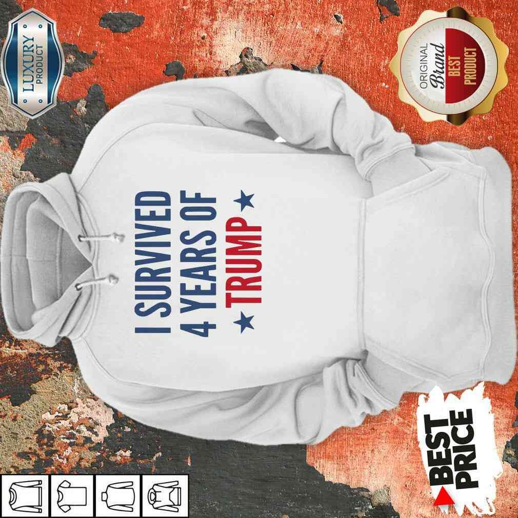 I Survived 4 Years Of Trump Hoodie-Design By Soyatees.com