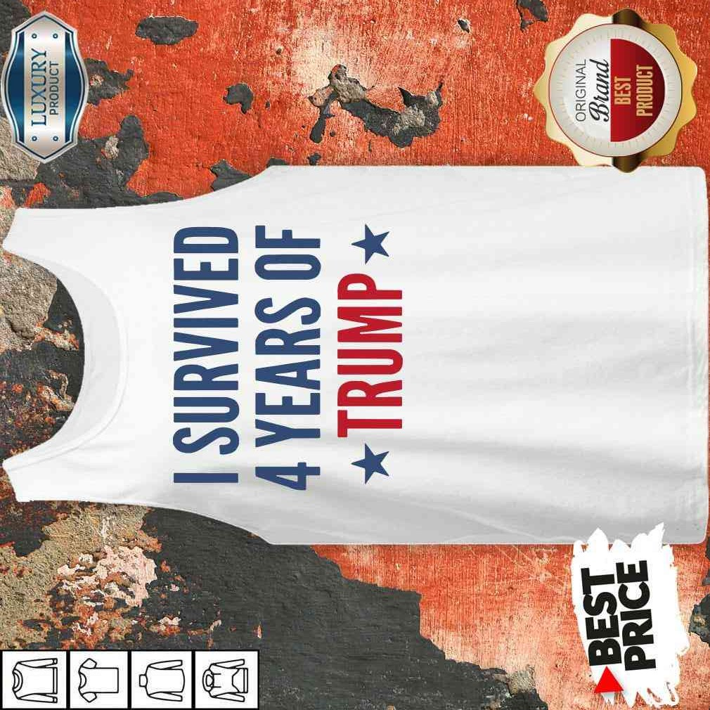 I Survived 4 Years Of Trump Tank Top-Design By Soyatees.com