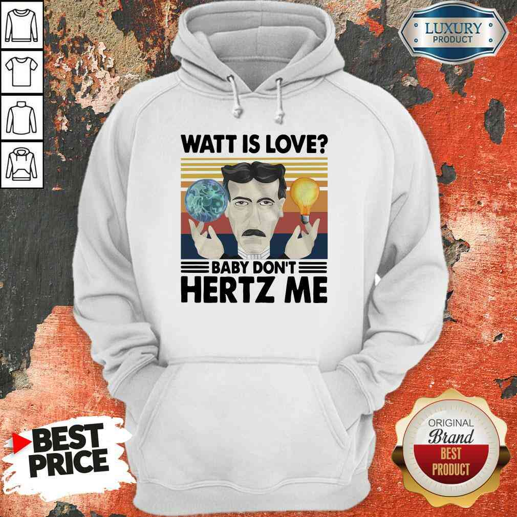 Hot Science What Is Love Baby Don'T Hertz Me Vintage Hoodie-Design By Soyatees.com