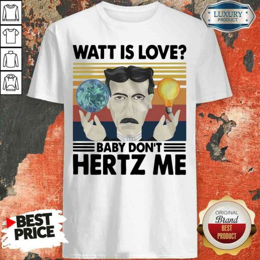 Hot Science What Is Love Baby Don'T Hertz Me Vintage Shirt-Design By Soyatees.com