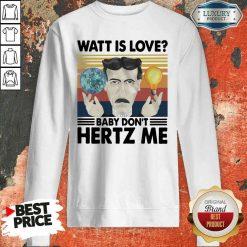 Hot Science What Is Love Baby Don'T Hertz Me Vintage Sweatshirt-Design By Soyatees.com