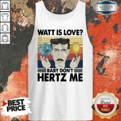 Hot Science What Is Love Baby Don'T Hertz Me Vintage Tank Top-Design By Soyatees.com