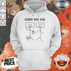Hot Sleeps With Pugs Hoodie-Design By Soyatees.com