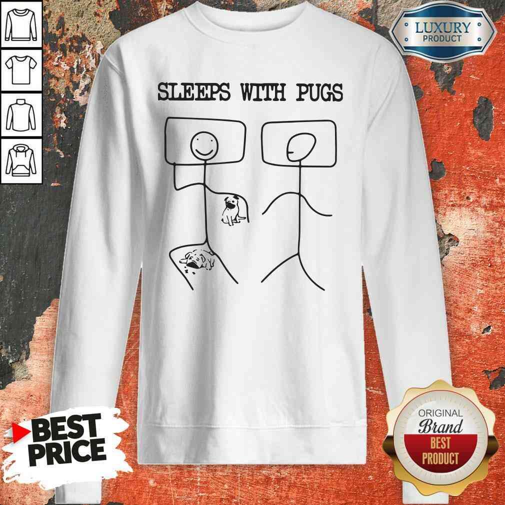 Hot Sleeps With Pugs  Sweatshirt-Design By Soyatees.com