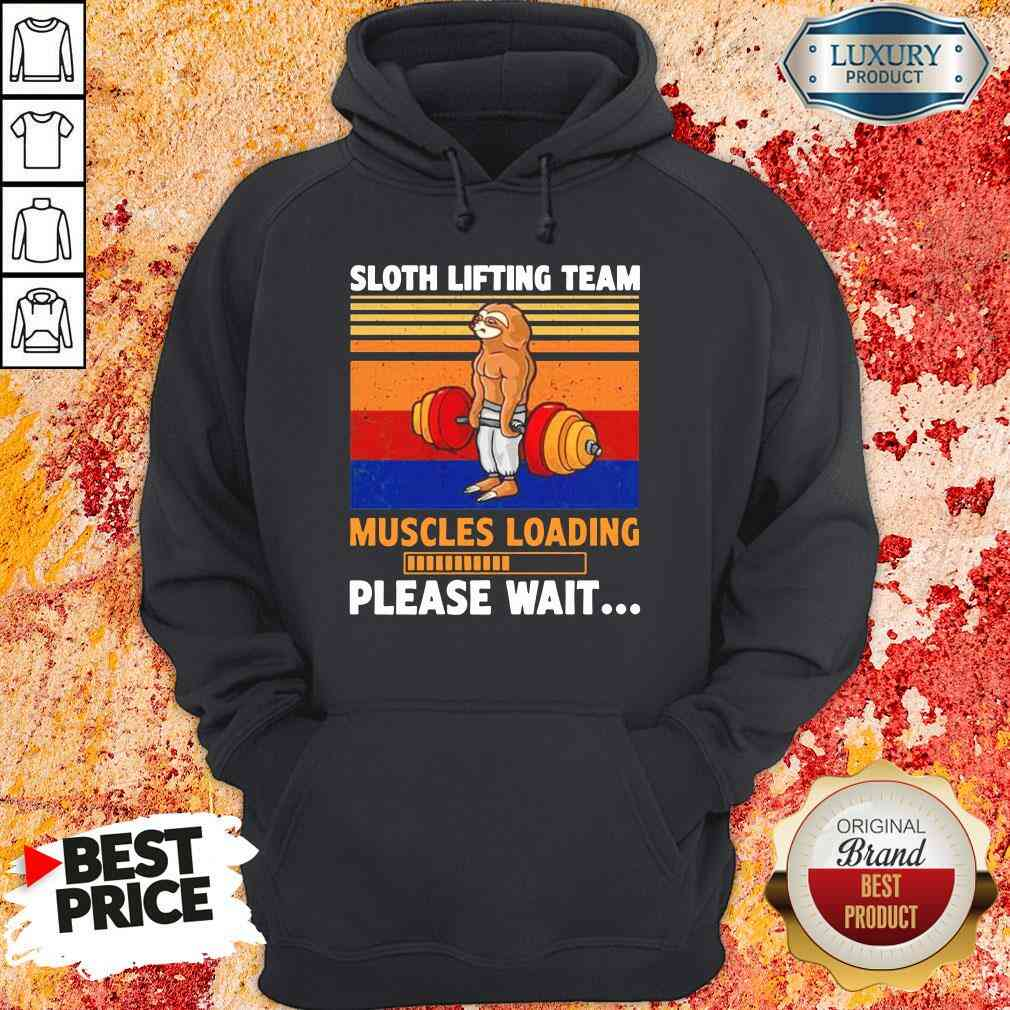 Hot Sloth Lifting Team Muscles Loading Please Wait Vintage Hoodie-Design By Soyatees.com