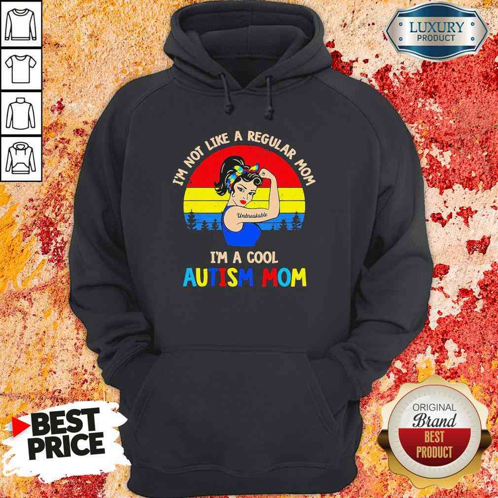 Hot Strong Woman I'M Not Like A Regular Mom Im A Cool Autism Mom Vintage Hoodie-Design By Soyatees.com