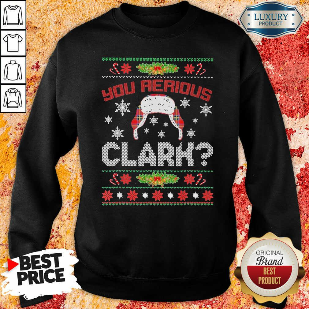 You Serious Clark Ugly ChristmasSweatshirt-Design By Soyatees.com
