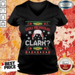 You Serious Clark Ugly Christmas V-neck-Design By Soyatees.com