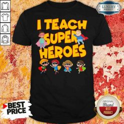 I teach superheroes chibi teacher day shirt-Design By Soyatees.com