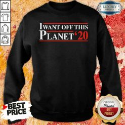 I want off this Planet 24 Sweatshirt-Design By Soyatees.com