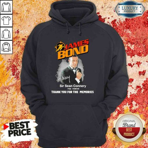 James Bond Sir Sean Connery 1930 forever thank you for the memories signature Hoodie-Design By Soyatees.com