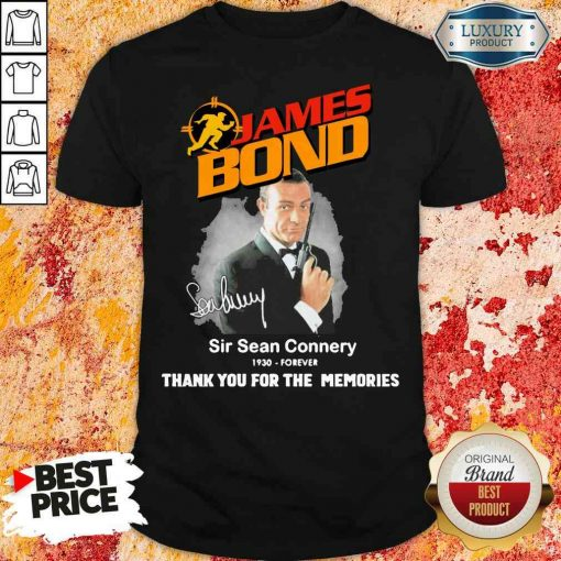 James Bond Sir Sean Connery 1930 forever thank you for the memories signature shirt-Design By Soyatees.com
