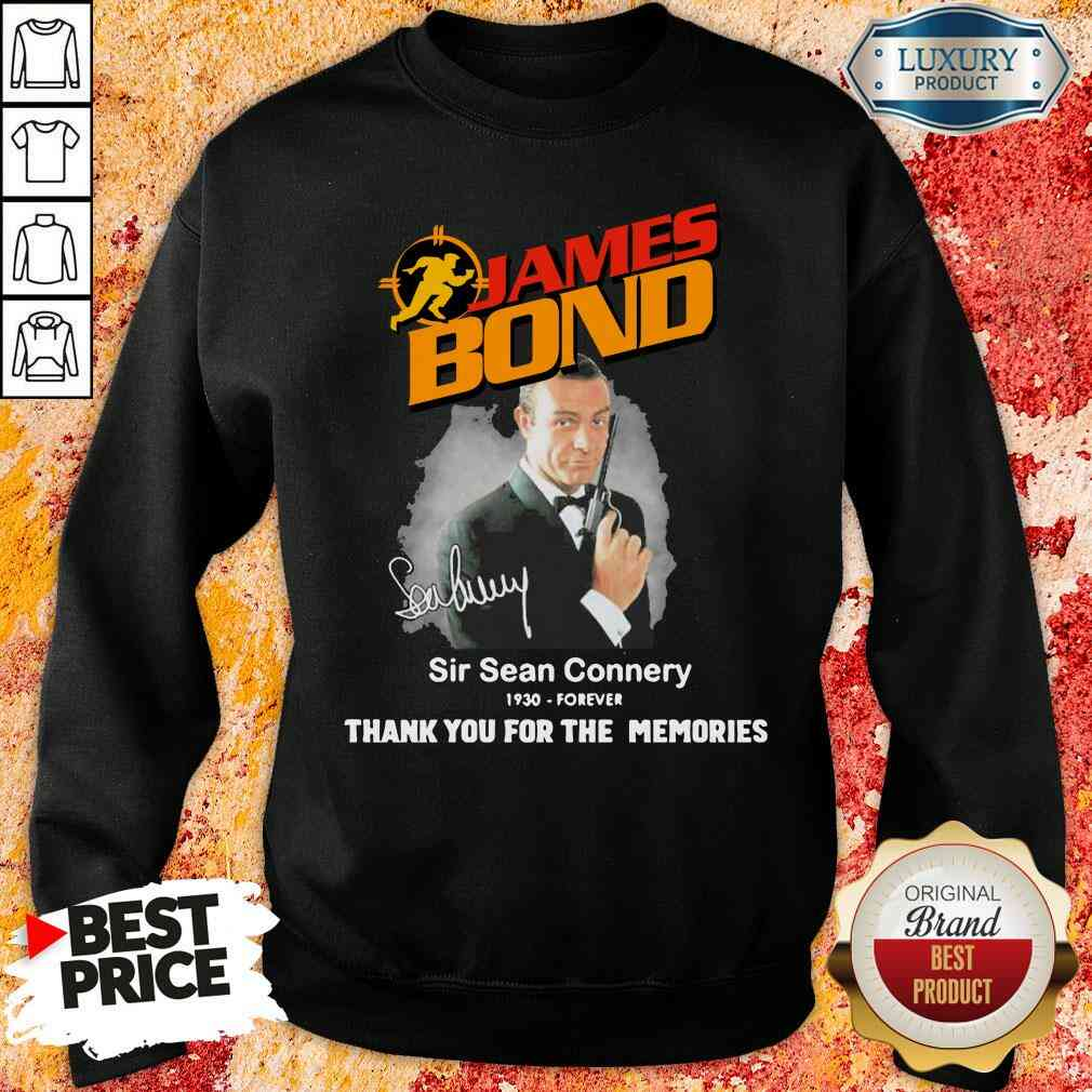 James Bond Sir Sean Connery 1930 forever thank you for the memories signature Sweatshirt-Design By Soyatees.com
