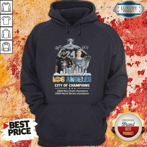 Kobe Bryant LeBron James Los Angeles Vs Corey Seager LA Dodgers City Of Champions 2020 Signature Hoodie-Design By Soyatees.com