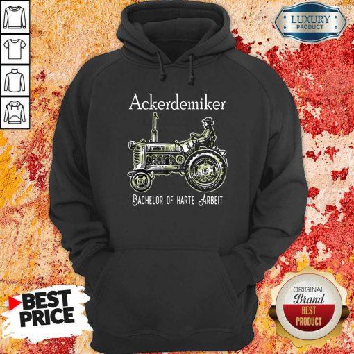 Ackerdemiker Bachelor Of Harte Arbeit Hoodie-Design By Soyatees.com