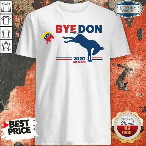 Nice Bye Don Donkey 2020 Joe Biden Shirt-Design By Soyatees.com