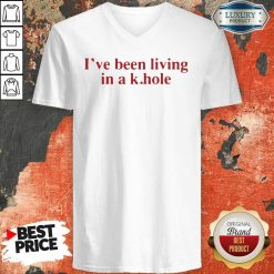 I'Ve Been Living In A K Hole V-neck-Design By Soyatees.com
