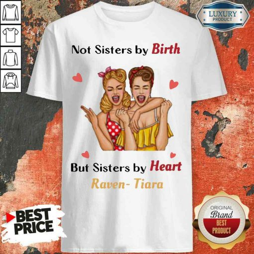 Nice Not Sister By Birth But Sisters By Heart Raven Tiara Shirt-Design By Soyatees.com