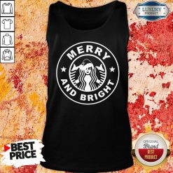 Nice Starbucks Merry And Bright Christmas Tank Top-Design By Soyatees.com