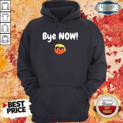 Official Bye Now! 2020 Election Classic Donald Trump Hoodie-Design By Soyatees.com