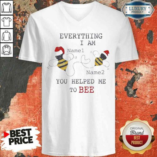 Official Everything I Am You Helped Me To Bee V-neck-Design By Soyatees.com