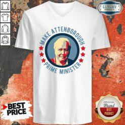 Official Make Attenborough Prime Minister V-neck-Design By Soyatees.com