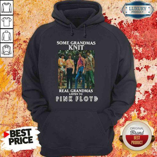 Official Some Grandmas Knit Real Grandmas Listen To Pink Floyd Hoodie-Design By Soyatees.com