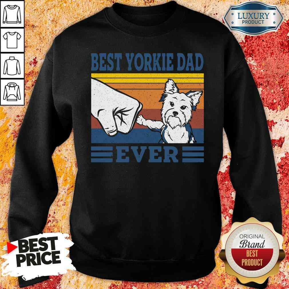 Original Best Yorkie Dad Ever Vintage Sweatshirt-Design By Soyatees.com