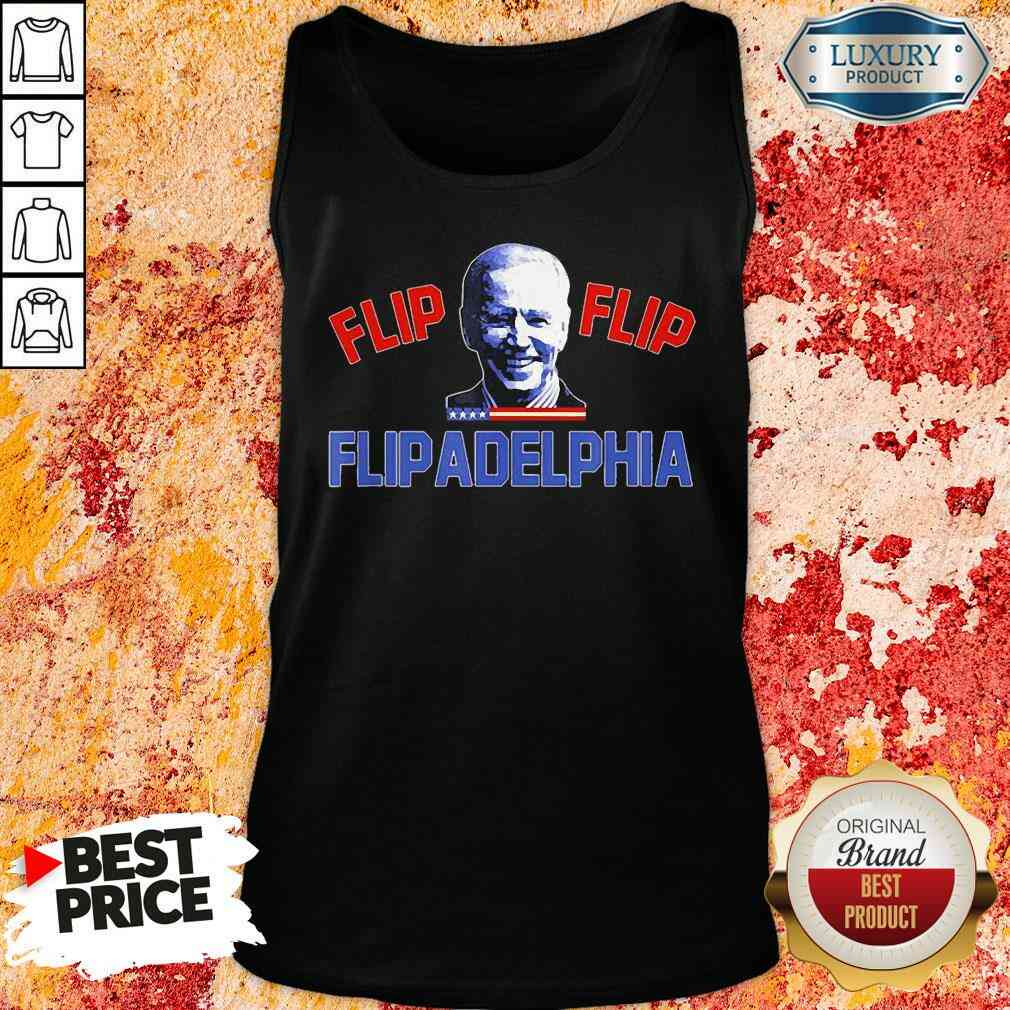 Original Biden Election and Flip Flip Flipadelphia 2021 Tee  Tank Top-Design By Soyatees.com