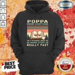 Original Reading Books And Coffee Poppa Know Everything If He Doesn'T Know He Makes Stuff Up Really Fast Hoodie-Design By Soyatees.com