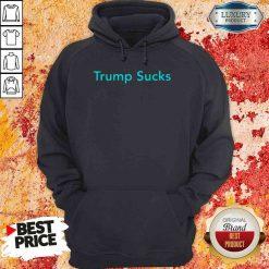 Original Trump Sucks Hoodie-Design By Soyatees.com