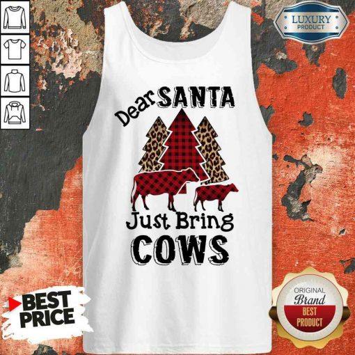 Originaldear Santa Just Bring Cows Tank Top-Design By Soyatees.com