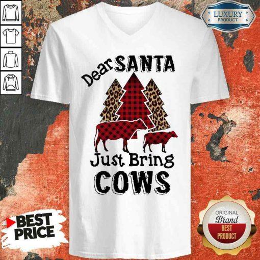 Originaldear Santa Just Bring Cows V-neck-Design By Soyatees.com