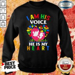 Perfect Autism I Am His Voice He Is My Heart Sweatshirt-Design By Soyatees.com