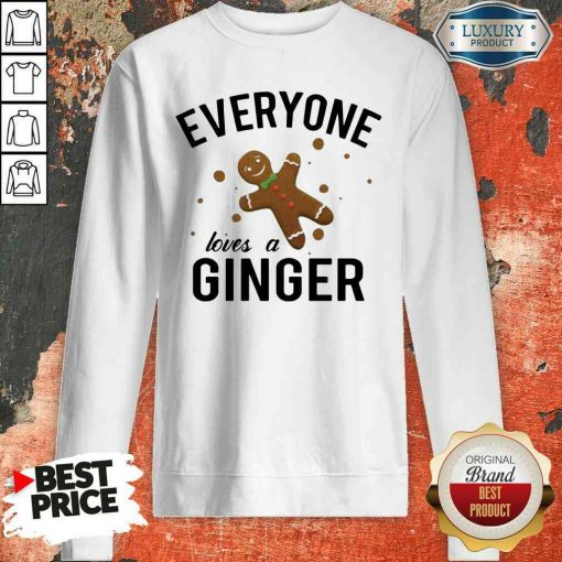 Perfect Everyone Loves A Ginger Gingerbread Sweatshirt-Design By Soyatees.com