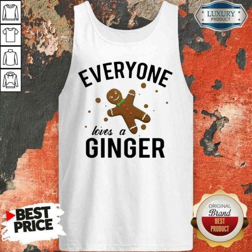 Perfect Everyone Loves A Ginger Gingerbread Tank Top-Design By Soyatees.com