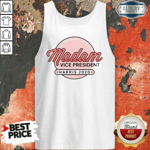 Perfect Madam Vice President Harris 2020 Tank Top-Design By Soyatees.com
