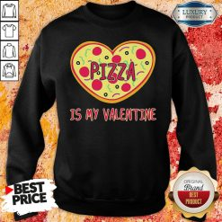 Perfect Pizza Is My Valentine Sweatshirt-Design By Soyatees.com