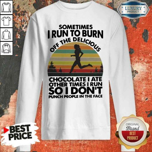 Perfect Running So I Don't Punch People In The Face Sweatshirt-Design By Soyatees.com