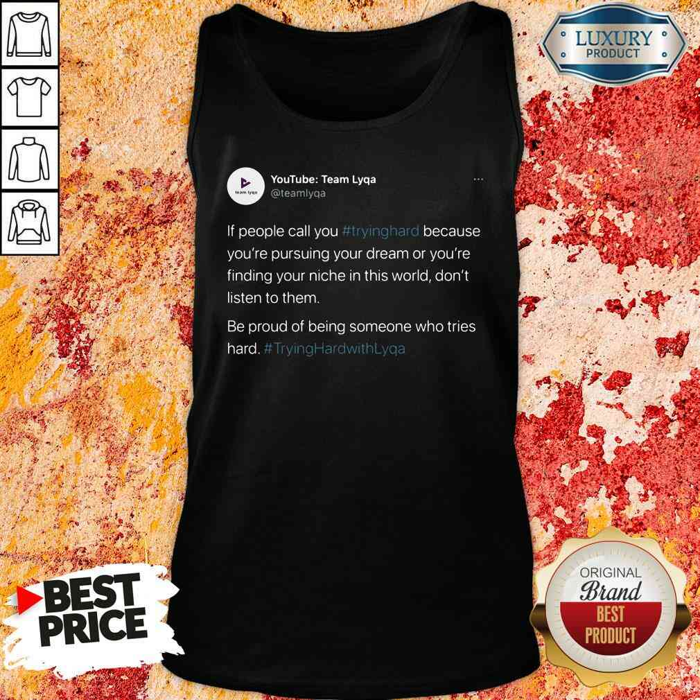 Perfect Tryinghrdwthlyqa  Tank Top-Design By Soyatees.com