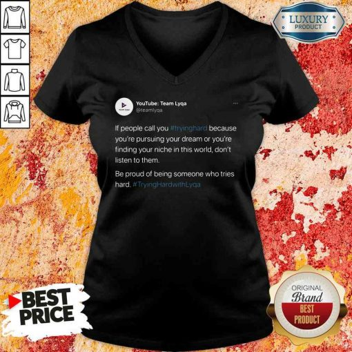 Perfect Tryinghrdwthlyqa V-neck-Design By Soyatees.com