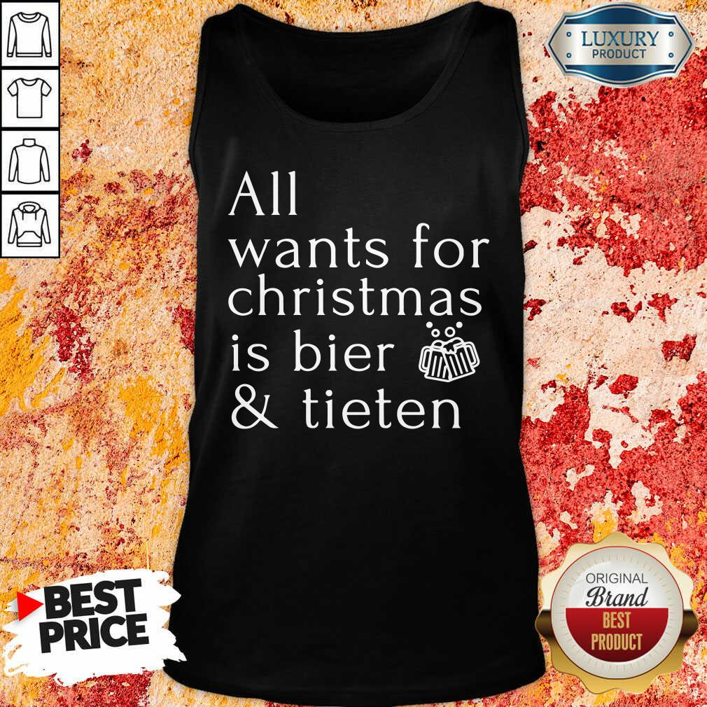 Premium All Wants For Christmas Is Bier And Tieten Tank Top-Design By Soyatees.com