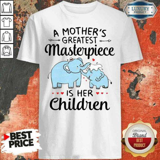 Premium Elephant A Mother'S Greatest Masterpiece Is Her Children Shirt-Design By Soyatees.com