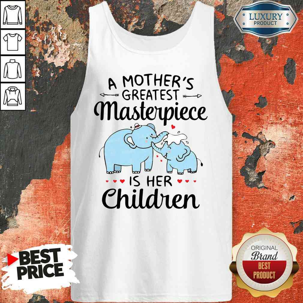 Premium Elephant A Mother'S Greatest Masterpiece Is Her Children Tank Top-Design By Soyatees.com