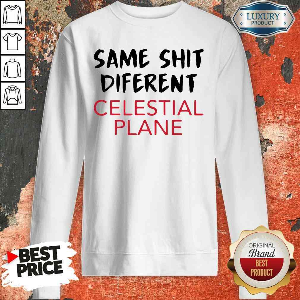 Premium Same Shit Different Celestial Plane Sweatshirt-Design By Soyatees.com