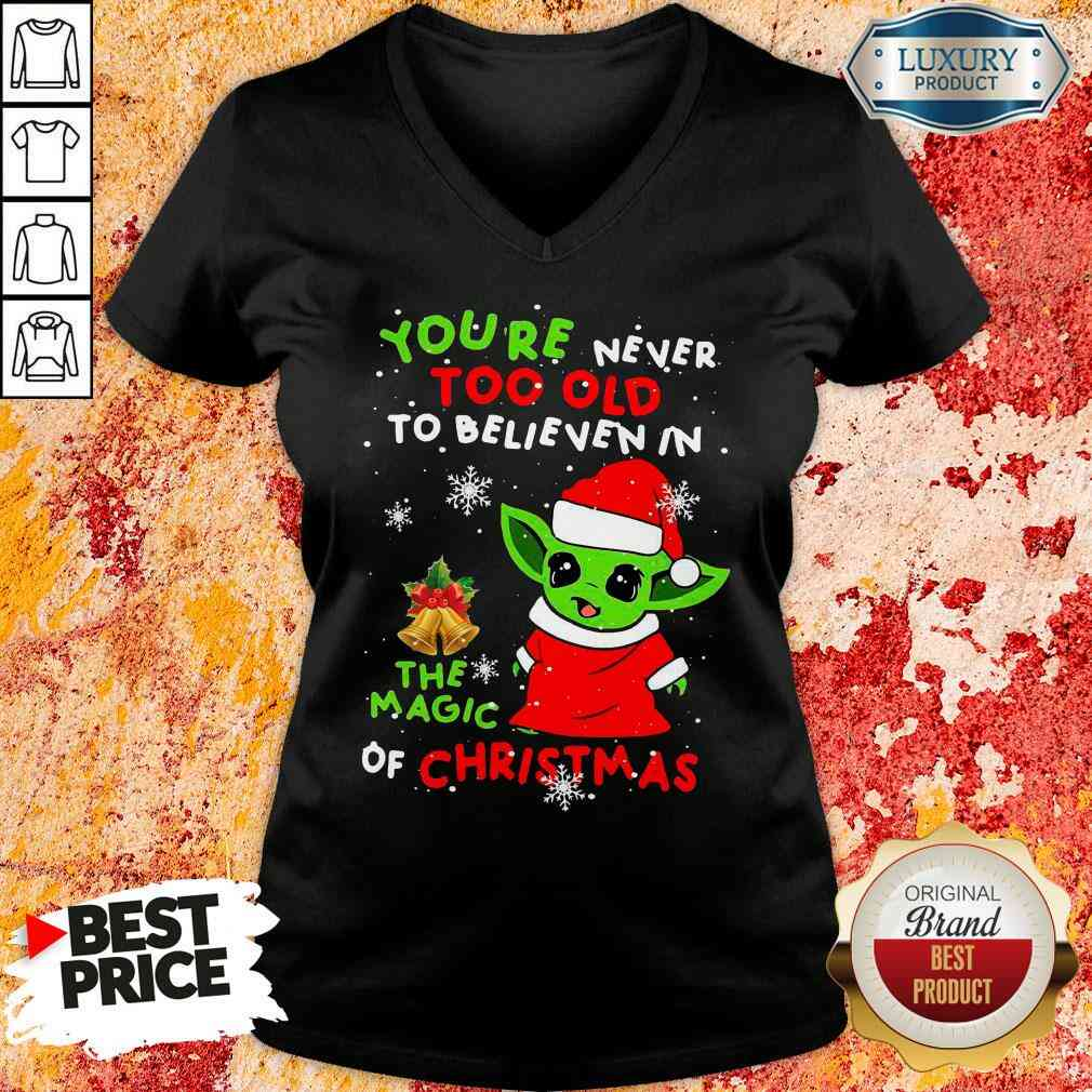 Pretty Baby Yoda You'Re Never Too Old To Believe In The Magic Of Christmas V-neck-Design By Soyatees.com