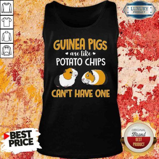 Pretty Guinea Pigs Are Like Potato chips Can't Have One Tank Top-Design By Soyatees.com