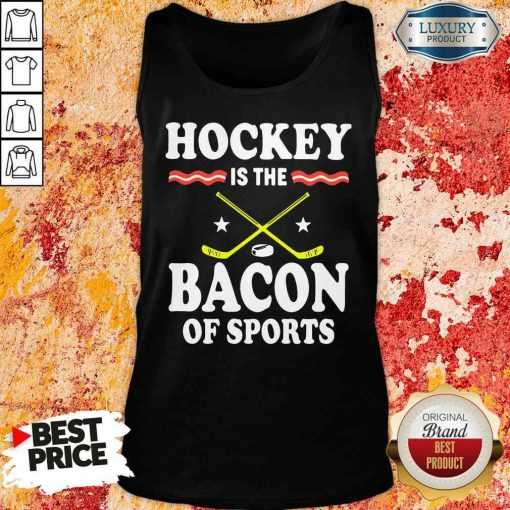 Pretty Hockey Is The Bacon Of Sports Tank Top-Design By Soyatees.com